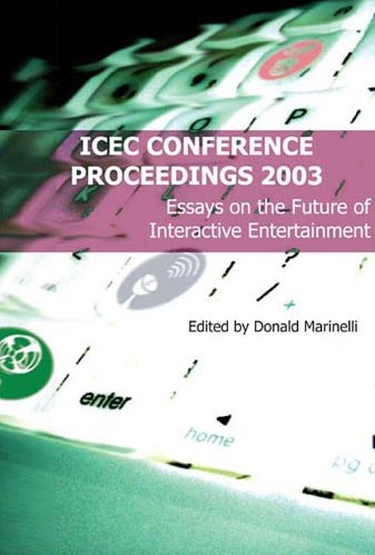 ICEC 2003 conference proceedings