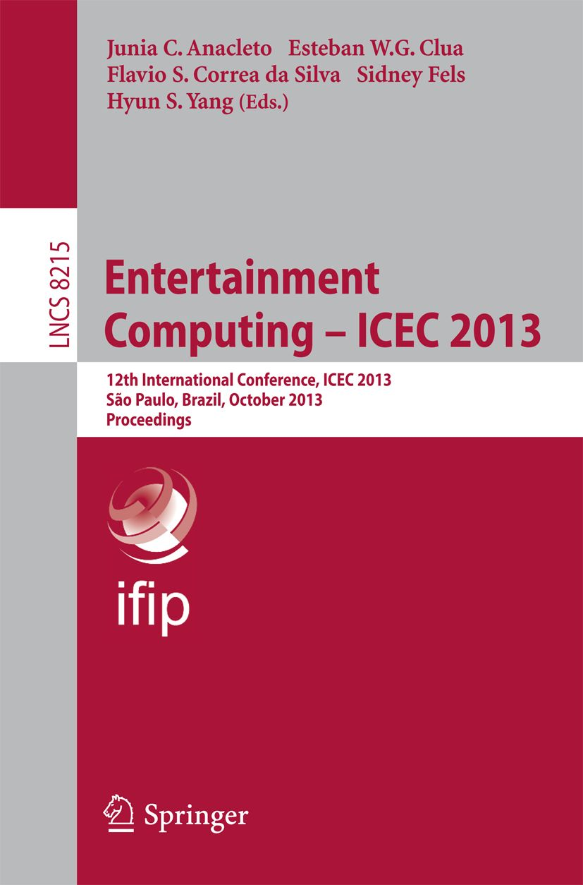 Entertainment Computing - ICEC 2013 - conference proceedings